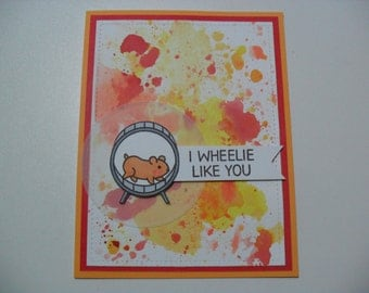 Handmade Anniversary/Love Card - Hamster Card - I Wheelie Like You - Watercolor Card - BLANK Inside