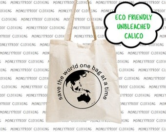 Save The World, Eco Friendly, Unbleached Calico, Tote Bag, Shopping Bag, Library Book Bag, Beach Bag, Shoulder Bag, Environmental