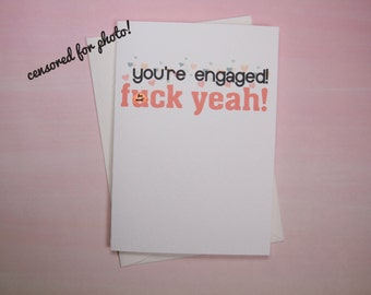 "Funny Engagement card, Wedding Card - ""Eff Yeah Engaged"""