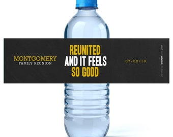 Family Reunion Personalized Water Labels - Water Bottle Labels - Custom Family Reunion - Reunited and feels so good
