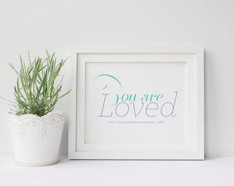 INSTANT DOWNLOAD - You Are Loved - Nursery Art - Bible Verse Art