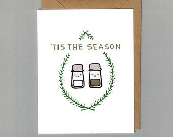 Tis the Season - Salt & Pepper - Illustrated Winter Holiday Greeting Card
