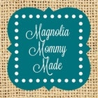 MagnoliaMommyMade