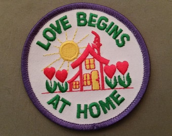 love begins at home embroidered patch