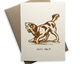 Rough Day Card, Ruff day card, blank card, dog card