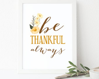 Thanksgiving Art - Bible Verse Print - 1 Thessalonians 5:18 - Scripture Wall Art - Inspirational Art - Be Thankful Always