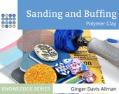 Sanding and Buffing Polymer Clay eBook knowledge base tutorial