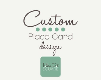 Custom place card design Custom wedding place cards Printable place cards Event place cards