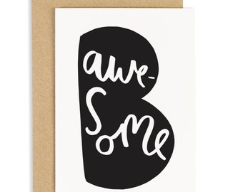 Be Awesome Card - positive and motivational greeting card - CC113