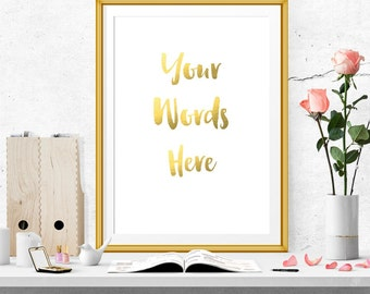 Custom digital print. Your words here print