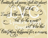 Everything happens for a reason SVG  digital download cut file