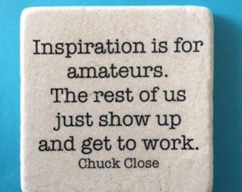 CHUCK CLOSE artist Quote Smart Quote Decorative Marble Tile Quote Coaster Home Decor Kitchen Decor