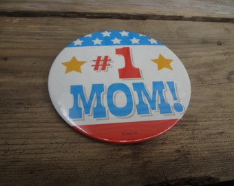 Oversized Vintage Button or Pin #1 MOM