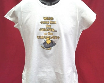 "LADIEs Easter T-Shirt ""Which Came First The Chicken Or The Chocolate"""