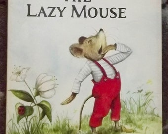 Walter the Lazy Mouse by Marjorie Flack and Cyndy Szekeres PB