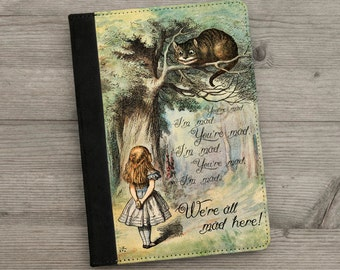iPad, iPad mini or iPad Air Case - Alice in Wonderland - Cheshire Cat - We're All Mad Here