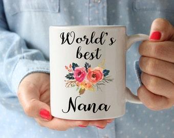 Worlds Best Nana Mug, Gifts for Nana, Nana Mag, Grandma Gift, Grandma Coffee Mug, Worlds Best Grandma, Christmas gift Nana, Gifts under 15