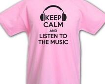 Keep calm and LISTEN to the MUSIC, DJ, headphones, music lover, pop, charts, T-shirt. childrens, kids boys girls birthday gift idea