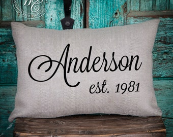Personalized WEDDING Gift BURLAP PILLOW-  Pillow with Last Name & Established Date, Valentine's Day Gift