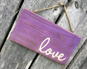 Love *hand painted sign*