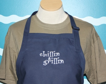 Embroidered Apron- BBQ apron - Gilling and Chilling embroidered Apron - Fathers day gift - Gift for men - Custom Gift - Personalized Gift