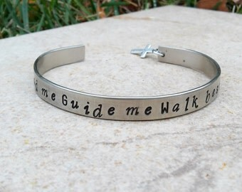 Religious Inspirational Custom Bracelet Cuff, Hand Stamped Bracelet, Lead Me Guide Me Walk Beside Me