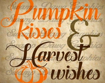 Fall svg, harvest svg, pumpkin kiss, harvest cut file, fall cut file, silhouette, decal, vinyl, cricut, digital file, pumpkin svg, sign svg