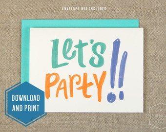 Printable Let's Party! Birthday Card, Downloadable Birthday Card