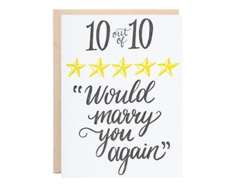 10/10 Would Marry You Again (Anniversary, Love, Letterpress Greeting Card)