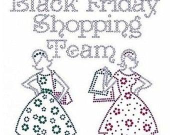 Black Friday Shopping Team Rhinestone Iron on T Shirt Design AYDG