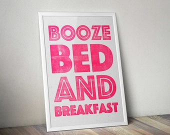Booze, Bed & Breakfast Guest Room letterpress style print