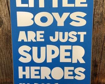 SuPERHerO sign, LITTLE BOYS are just SuPeRHeRoES, in disguise, batman sign, superman sign, spiderman sign, superhero room decor, wood sign,