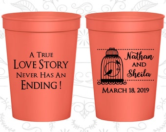 A True Love Story Never has an Ending, Imprinted Party Cups, A True Love Story Never Ends, Bird Cage, Plastic Cups (244)