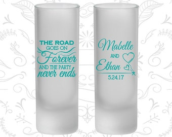 The Road Goes on Forever and the Party Never Ends, Frosted Tall Shot Glasses, Romantic Wedding, Fairy Tale (479)