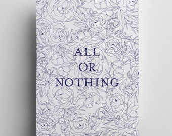 All or Nothing - A3 Print