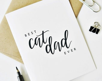 Father's Day Card - Best Cat Dad Ever / Hand Lettered / A2 / Blank Inside / Charitable Donation