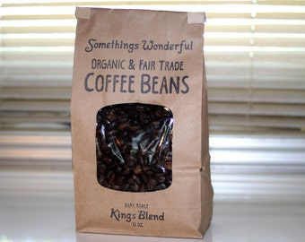 Organic & Fair Trade Kings Blend Dark Roast Coffee Beans ~ Somethings Wonderful 12 OZ. Small Batch Roasted ( 1/2 Decaf Also Available )