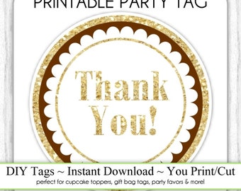 Instant Download - Brown and Gold Glitter Thank You Printable Party Tag, Cupcake Topper, DIY, You Print, You Cut