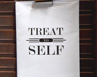 Treat Yo Self!! The perfect card for your perfect day!