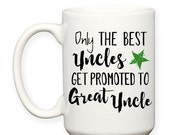 SALE: Only The Best Uncles Get Promoted To Great Uncle Gift Baby Announcement Typography 15 oz Coffee Tea Mug Dishwasher Microwave Safe