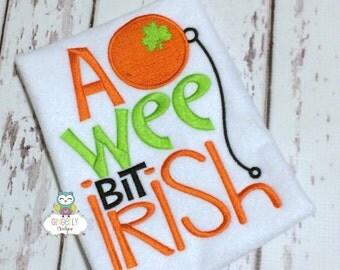 A wee bit Irish Shirt or Bodysuit, St Patricks Day Shirt, St Patty's Day Shirt, A wee bit Irish Shirt, Wee Bit Irish, St Patricks Day