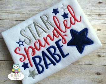 Star Spangled Babe Patriotic/4th of July Shirt or Bodysuit, Independence Day, Fireworks, Girl 4th of July, 4th of July Parade