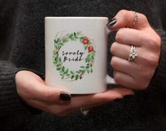 LOVELY BRIDE - MUG