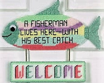 FISHERMAN BEST CATCH - Whimsical Welcome Door Sign - Needlepoint on Plastic Canvas - Handmade - Hand Stitched