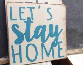 stay home - teal