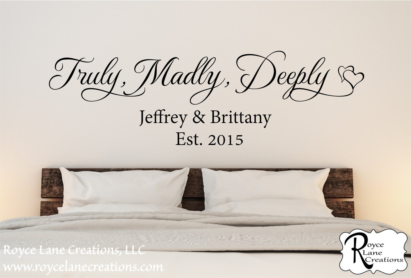 Truly madly deeply family established bedroom wall decal for Decor quotations