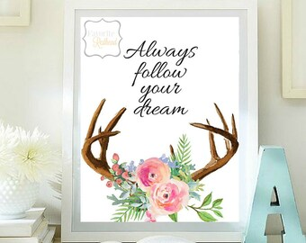 Always follow your dream printable