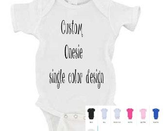 Custom Onesie with single color design