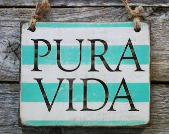 Pura Vida, Pure Life, Beach Sign, Beach Decor, Coastal Sign, Coastal Decor, Beach House, Coastal Home Decor, Costa Rica Decor