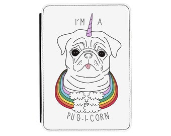 I'm A Pugicorn Rainbow Pug Kindle Paperwhite / Touch 2012 2013 2014 2015 2016 (All Models) PU Leather Flip Case Cover